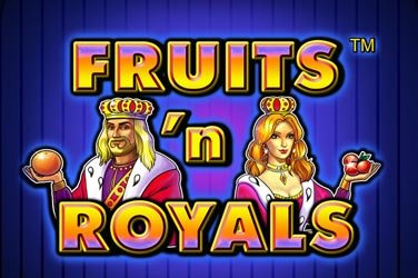 Fruits 'n' royals Automatenspiel