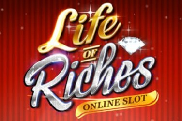 Life of riches Glücksspielautomat
