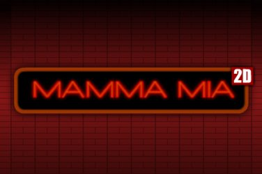 Mamma mia 2d Demo Slot