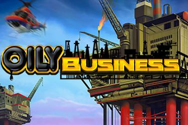 Oily business Videoslot