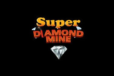 Super diamond mine Automatenspiel