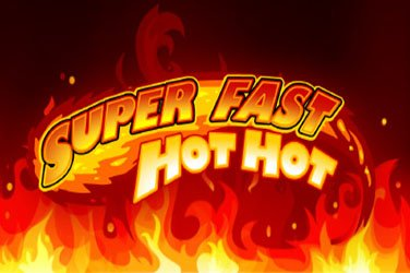 Super fast hot hot Video Slot