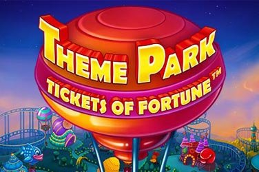 Theme park tickets of fortune Video Slot
