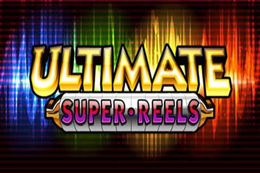 Ultimate super reels Spielautomat